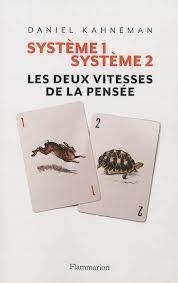 Kahneman, D. (2012). 2 systèmes de la pensée