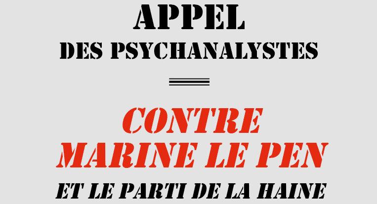 Appel des psychanalystes contre Marine Le Pen