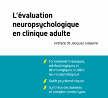 Evaluation neuropsychologique en clinique adulte, Dunod