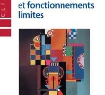 Névroses et fonctionnements limites. Brusset, Brelet-Foulard, Chabert. Dunod
