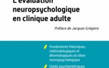 Evaluation neuropsychologique en clinique adulte, Dunod